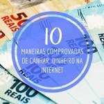 10 maneiras de ganhar dinheiro na internet