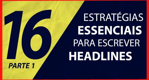 Estratégias Essenciais para Escrever Headlines